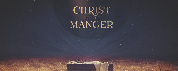 Christ and the Manger