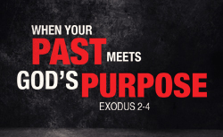 When Your Past Meets God's Purpose