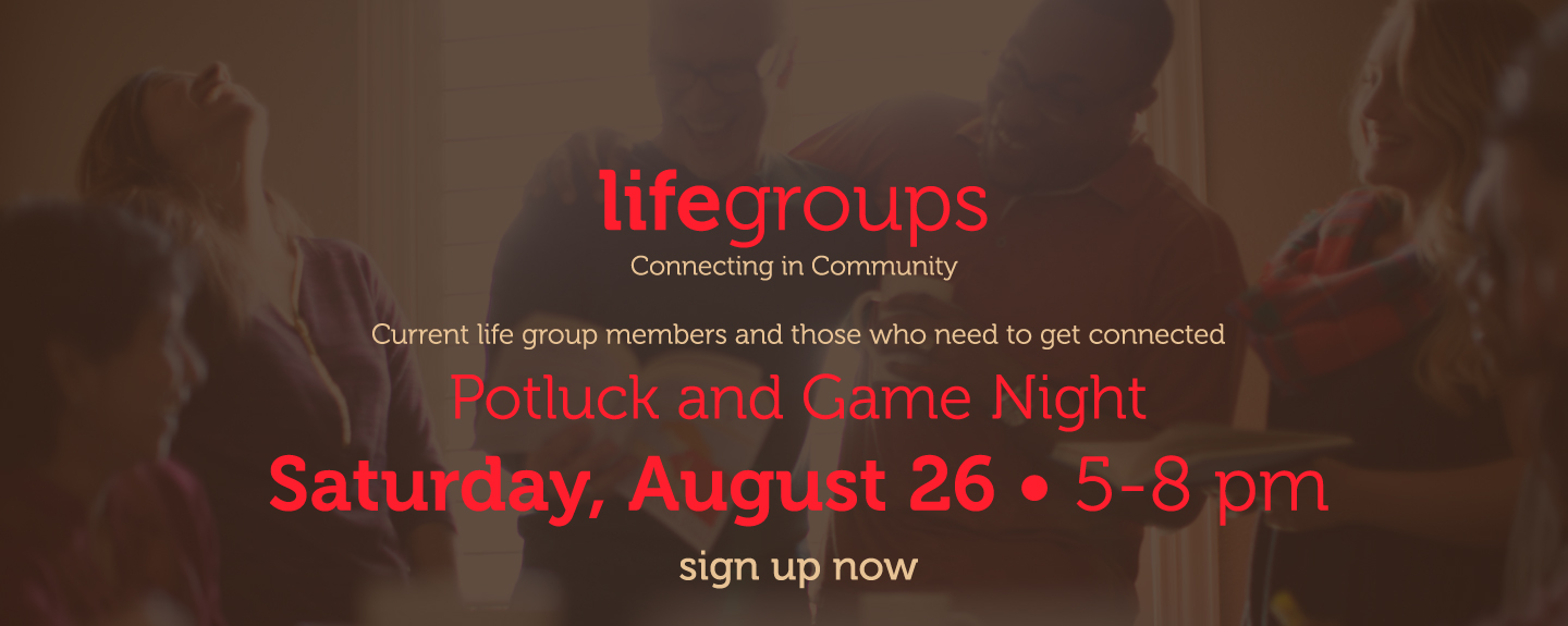 Life Group Kickoff - August 26