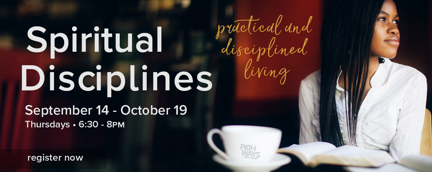 Spiritual Disciplines - Register Now