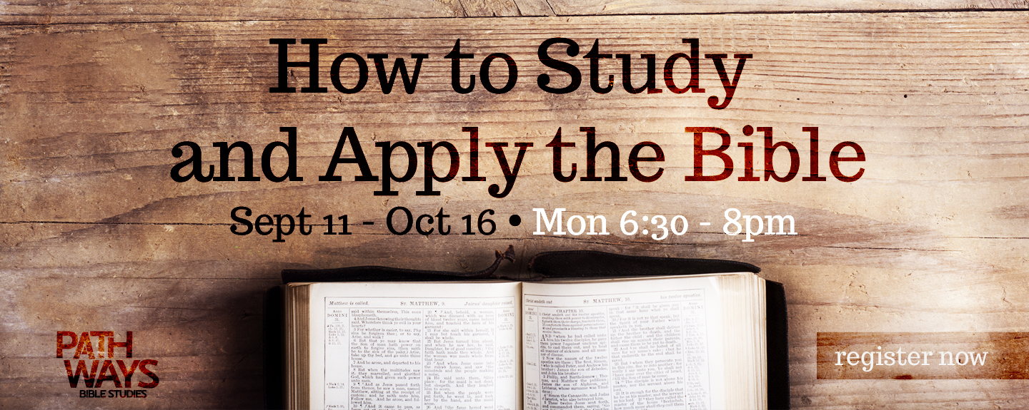 How to Study and Apply the Bible - Register Now