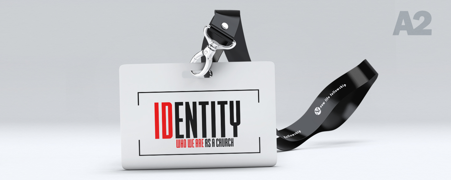 Identity: Who We Are As A Church