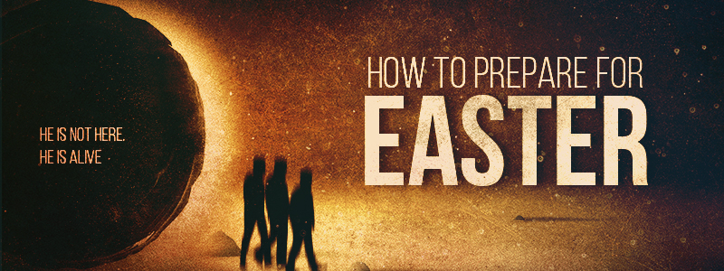 How to Prepare for Easter